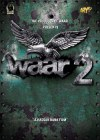 Gear up everyone, Waar's sequel has hit the road